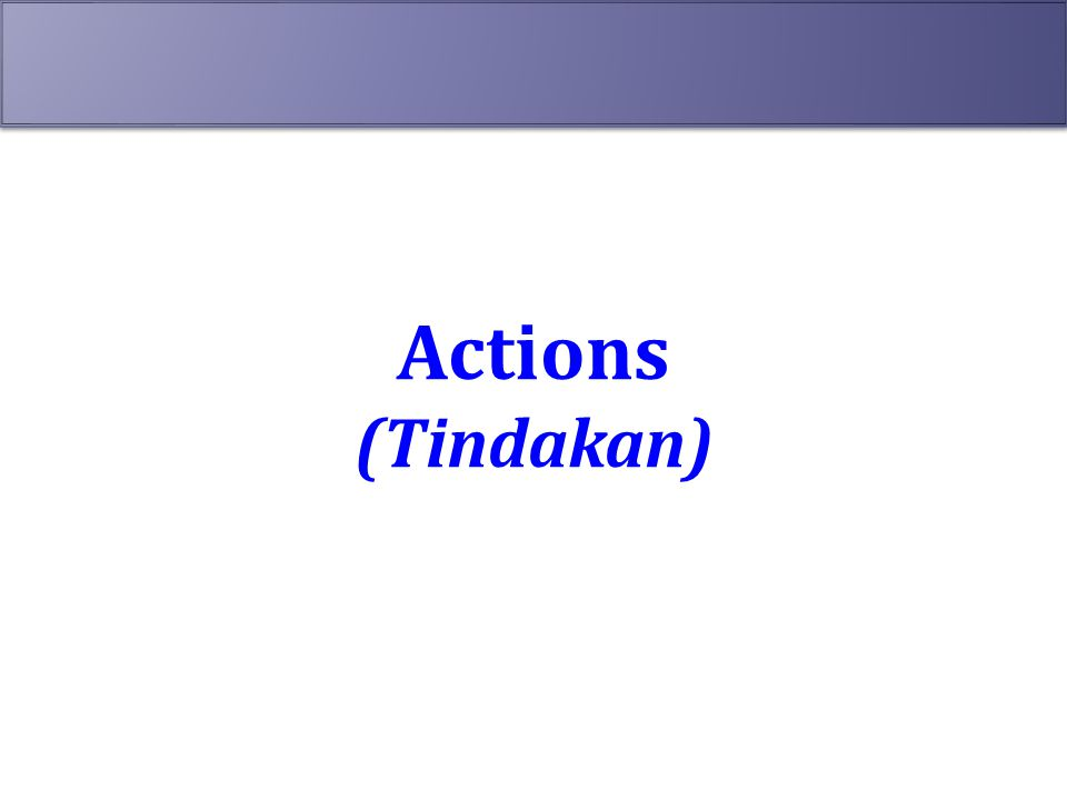 Actions (Tindakan)