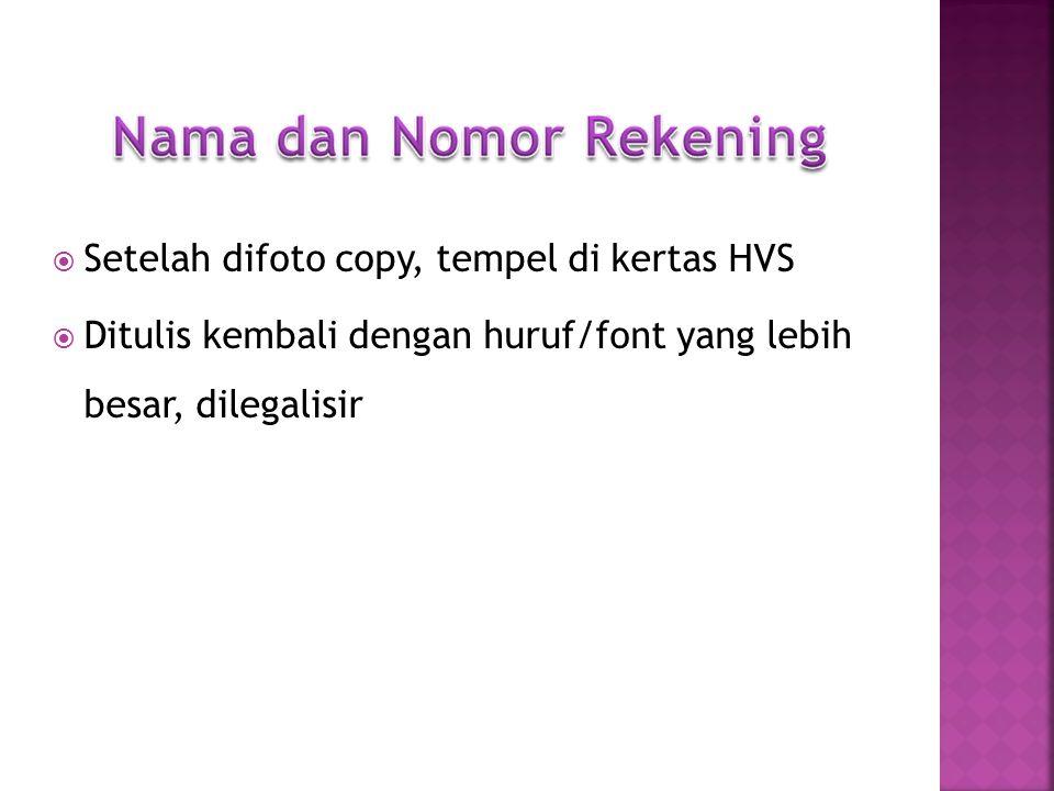 KTP  SK Pengurus UPK  Rekening UPK  Proposal  NPHD  Lembar Pengesahan NAMA HARUS SAMA