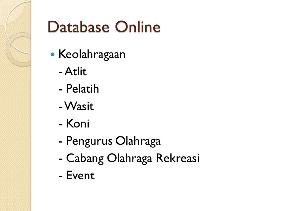 Database Online Keolahragaan - Atlit - Pelatih - Wasit - Koni - Pengurus Olahraga - Cabang Olahraga Rekreasi - Event