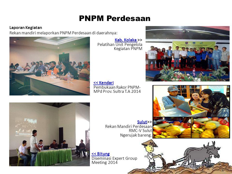 Laporan Kegiatan Rekan mandiri melaporkan PNPM Perdesaan di daerahnya: PNPM Perdesaan Kab. Kolaka Kab. Kolaka >> Pelatihan Unit Pengelola Kegiatan PNP