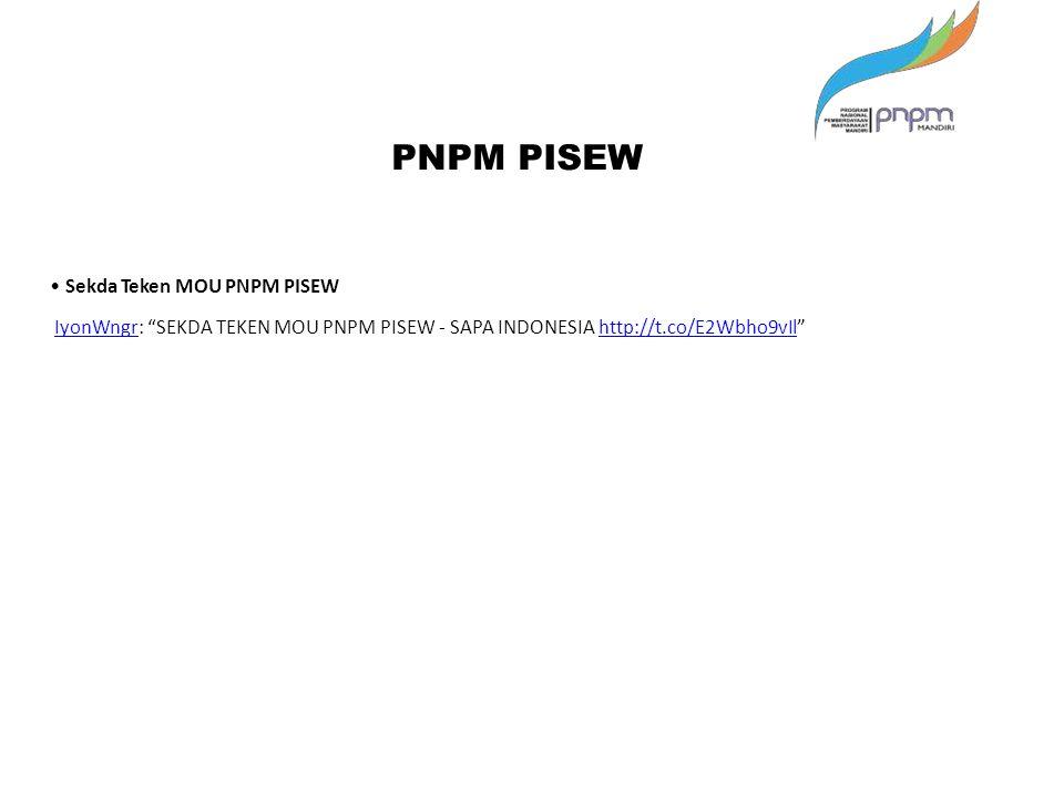 "PNPM PISEW Sekda Teken MOU PNPM PISEW IyonWngr: ""SEKDA TEKEN MOU PNPM PISEW - SAPA INDONESIA http://t.co/E2Wbho9vIl""IyonWngrhttp://t.co/E2Wbho9vIl"