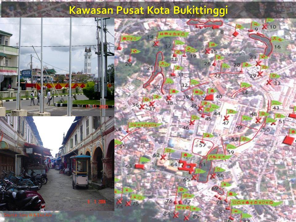 Kawasan Pusat Kota Bukittinggi Source: Jony W & Eko Alv.