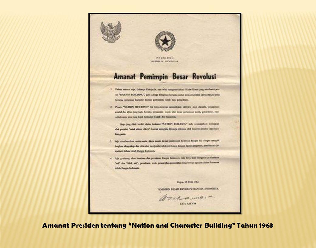 Amanat Presiden tentang Nation and Character Building Tahun 1963