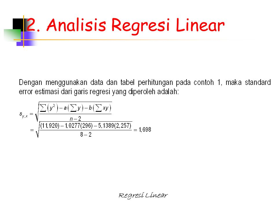 Regresi Linear 2. Analisis Regresi Linear