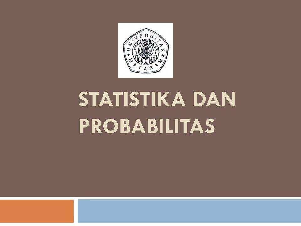 DESKRIPSI SINGKAT Mata kuliah merupakan mata kuliah dasar, membahas tentang dasar-dasar ilmu statistika dan penerapan dalam bidang Teknik Sipil.
