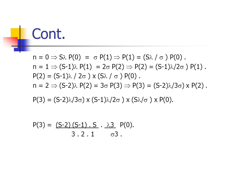 P(n) = (S-n-1) (S-n-2) ………….(S-n-n).n P(0). n ( n-1).