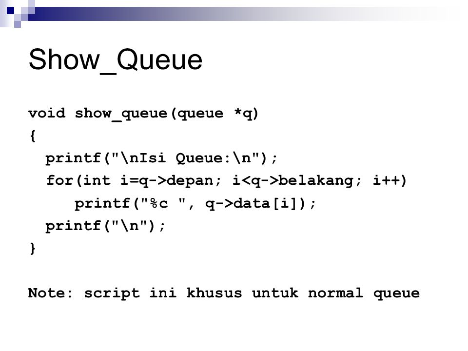 Show_Queue void show_queue(queue *q) { printf(