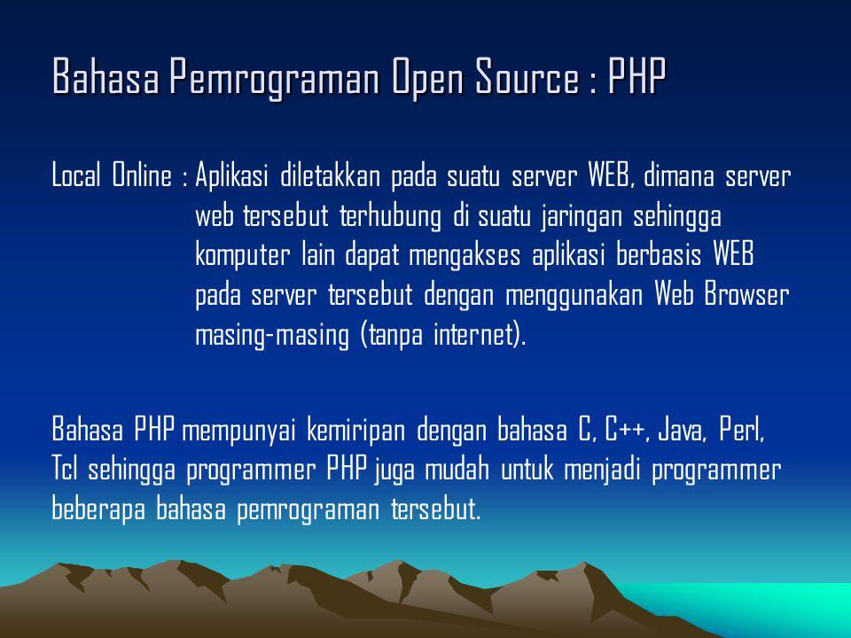 Bahasa Pemrograman Open Source : PHP SEJARAH : Pada awalnya PHP berarti Personal Home Page .