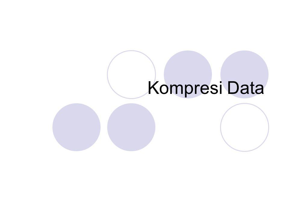 Kompresi berarti memampatkan / mengecilkan ukuran Kompresi data adalah proses mengkodekan informasi menggunakan bit atau information- bearing unit yang lain yang lebih rendah daripada representasi data yang tidak terkodekan dengan suatu sistem enkoding tertentu.