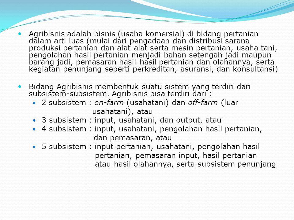3.2.Merupakan pertanian rakyat Sebagian besar pertanian Indonesia merupakan pertanian rakyat.