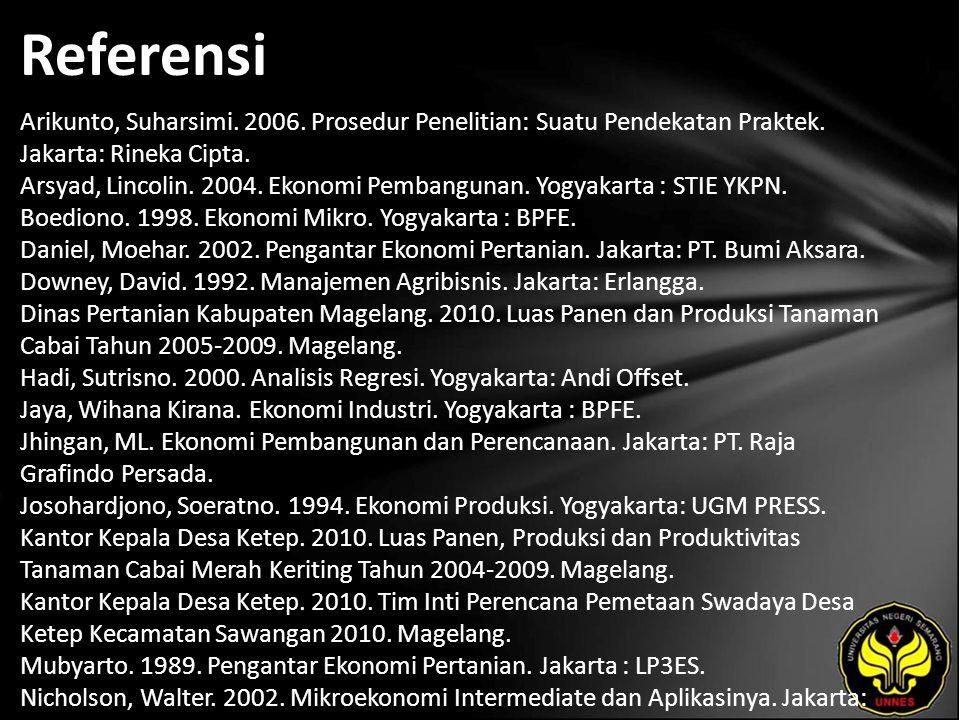 Referensi Arikunto, Suharsimi. 2006. Prosedur Penelitian: Suatu Pendekatan Praktek.
