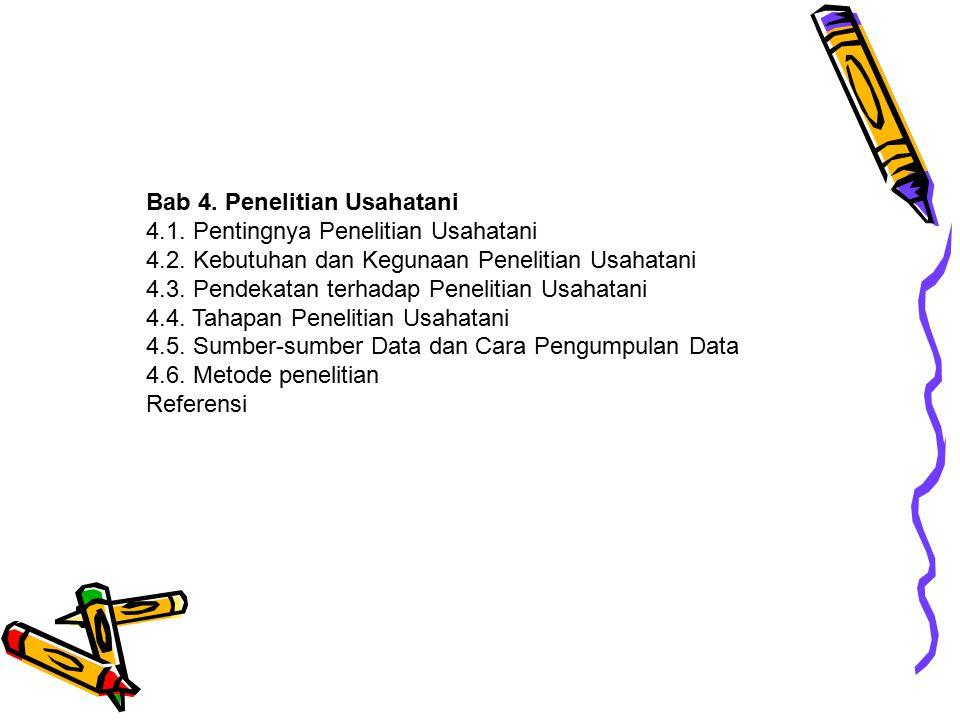 b.Kegiatan Pengumpulan data dasar Diagnosa hasil studi lapang Analisa data dasar dan hasil studi lapang Penetapan prioritas daerah penelitian c.Analisa sistem usahatani Pemaparan lingkungan petani, lingkungan ekonomi dan budaya Pemaparan/penjelasan sistem usahatani Pilihan cabang usaha dan hubungan antar cabang usaha Faktor-faktor produksi Pengelolaan usahatani Persepsi dan cara petani mengambil keputusan d.Identifikasi masalah dan kesempatan e.Penetapan prioritas penelitian usahatani (pra-penelitian) 3.Penyusunan kerangka penelitian a.Kegunaan : Menggali informasi dari tahap diagnosa serta umpan balik Uji coba pada petani menguji alternatif pemecahan masalah serta identifikasi