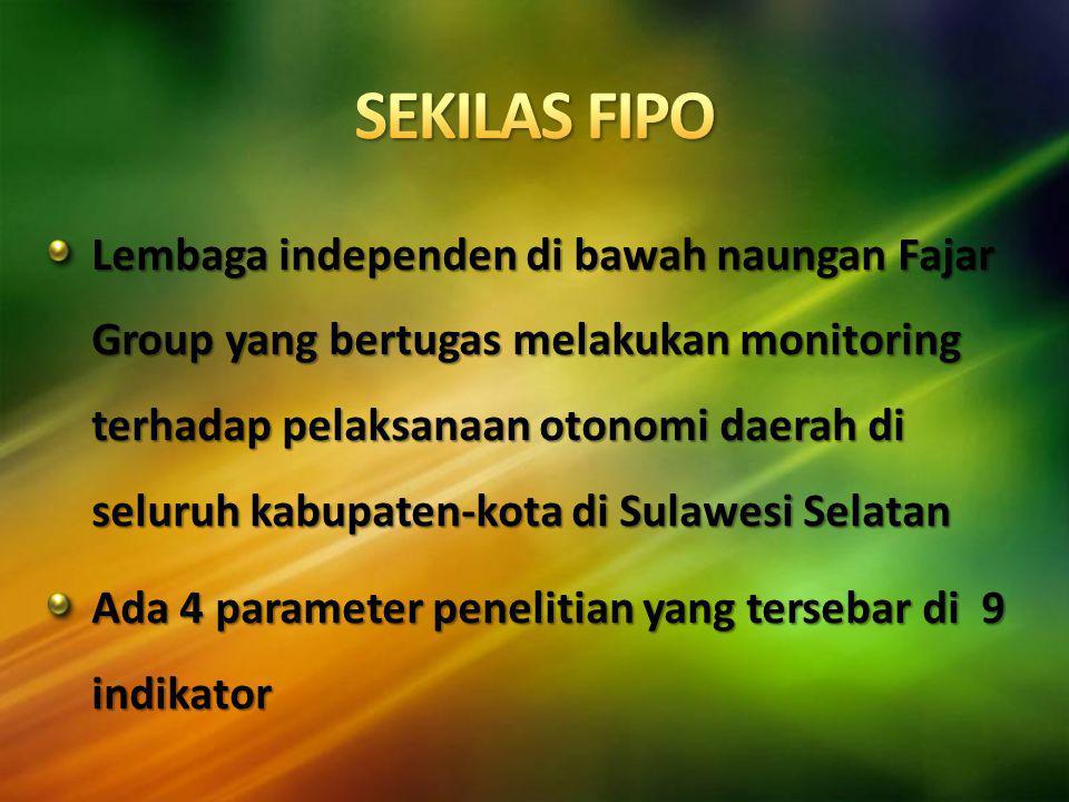 Lembaga independen di bawah naungan Fajar Group yang bertugas melakukan monitoring terhadap pelaksanaan otonomi daerah di seluruh kabupaten-kota di Sulawesi Selatan Ada 4 parameter penelitian yang tersebar di 9 indikator