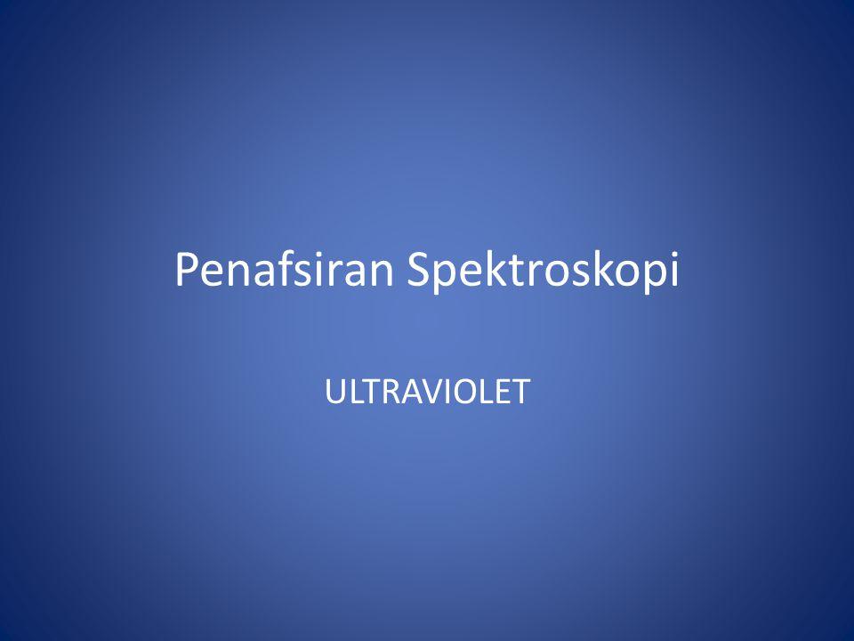 Penafsiran Spektroskopi ULTRAVIOLET