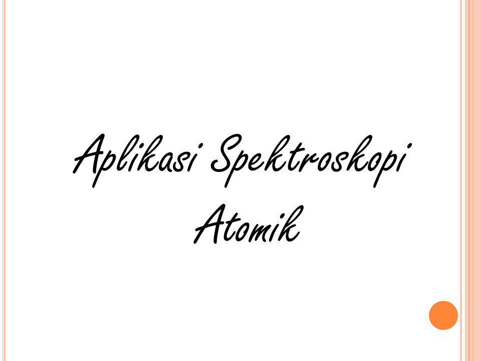 Aplikasi Spektroskopi Atomik