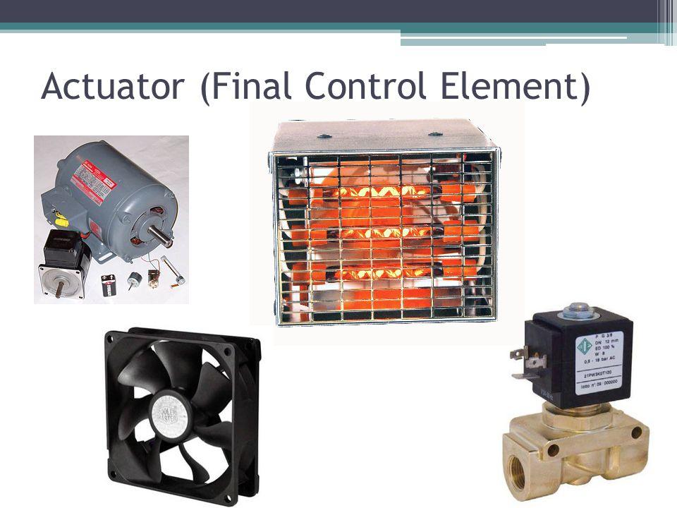 Actuator (Final Control Element)