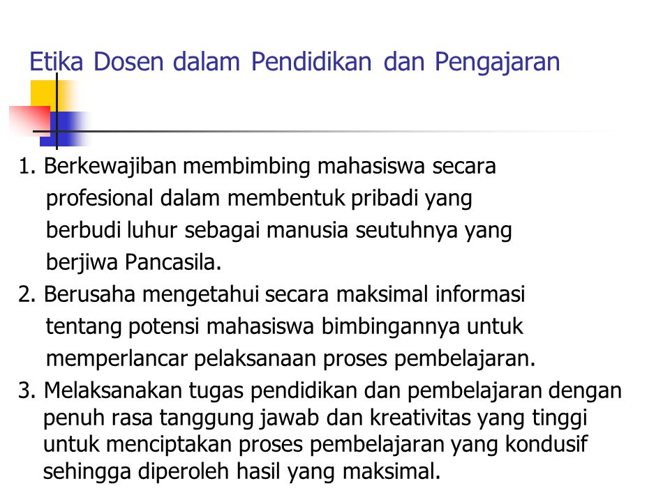 Etika Dosen dalam Pendidikan dan Pengajaran 1.