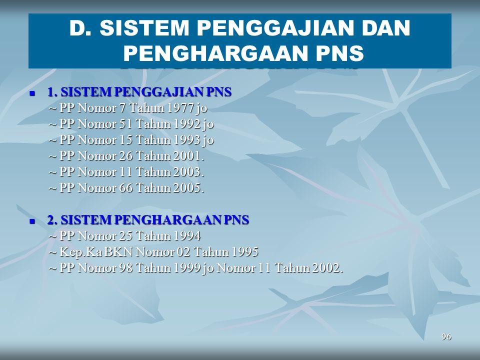 95 KENAIKAN PANGKAT PENGABDIAN KPP yang diberikan kepada PNS yang meningal dunia atau yang diberhentikan dengan hormat dengan hak pensiun karena menca