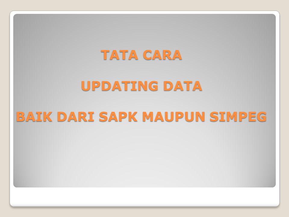 Data SAPK : ◦Data SAPK merupakan Data yang berasal dari SAPK (Sistem Administrasi Pelayanan Kepegawaian ) dari BKN yang dapat diakses di www.bkn.go.id www.bkn.go.id Data SIMPEG : ◦Data SIMPEG merupakan data yang berasal dari SIMPEG (Sistem Informasi Kepegawaian) dari BKD yang dapat diakses di bkd.gresikkab.go.id