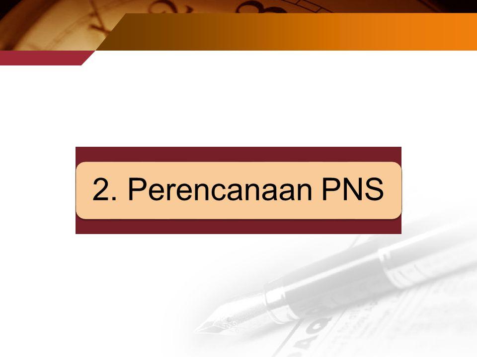 2. Perencanaan PNS