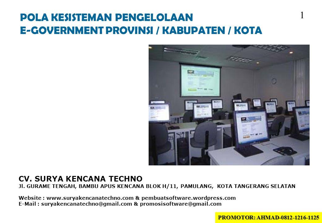 POLA KESISTEMAN PENGELOLAAN E-GOVERNMENT PROVINSI / KABUPATEN / KOTA CV.