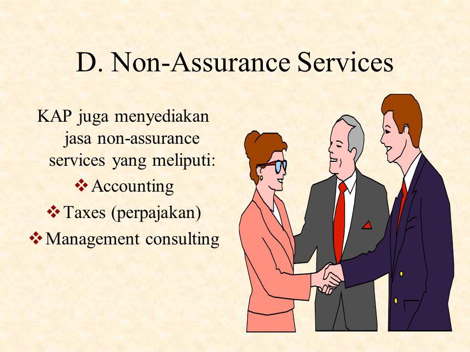 """C. Assurance Services Lainnya Perbedaan """"other assurance services"""" dengan jasa attestation:  Akuntan Publik tidak perlu menerbitkan laporan tertulis."""