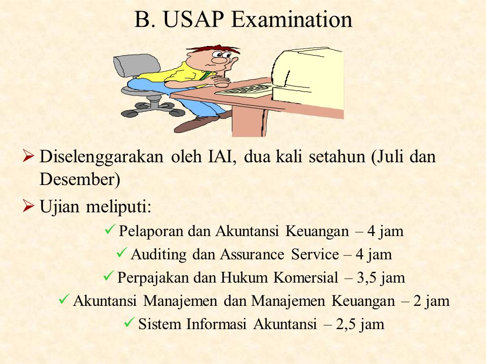 A. Educational Requirement  Normally, berijazah S1 jurusan Akuntansi.  Telah lulus PPAk dan telah mendapatkan gelar Akuntan (Ak.)