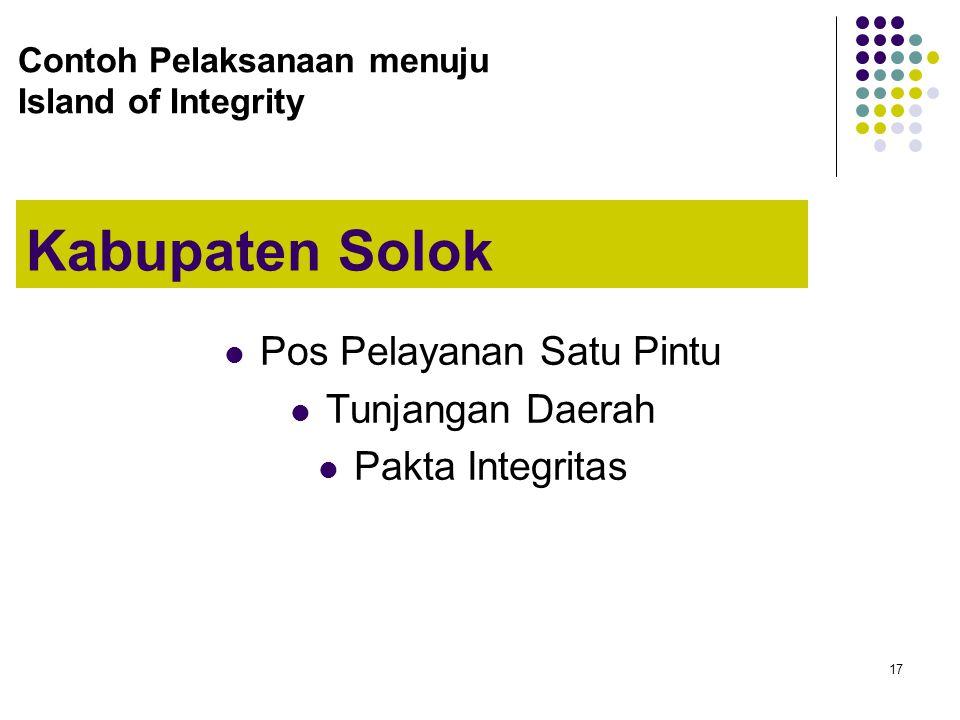 17 Kabupaten Solok Pos Pelayanan Satu Pintu Tunjangan Daerah Pakta Integritas Contoh Pelaksanaan menuju Island of Integrity