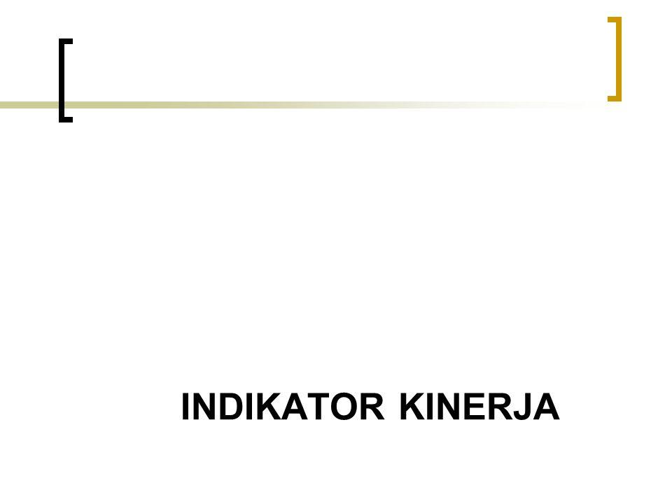 INDIKATOR KINERJA