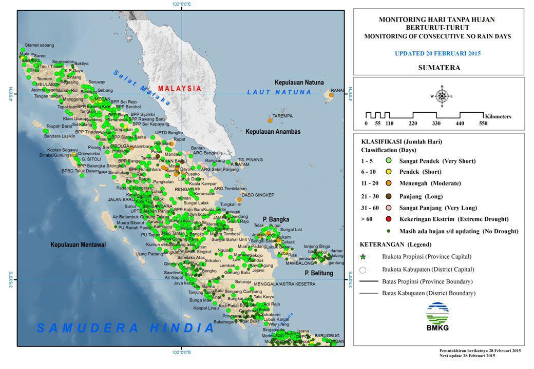 MONITORING HARI TANPA HUJAN BERTURUT-TURUT SUMATERA UPDATED 20 FEBRUARI 2015 Sangat Pendek (1 – 5) Hari Pendek (6 – 10) Hari Menengah (11 – 20) Hari Panjang (21 - 30) Hari Sangat Panjang (31 - 60) Hari Kekeringan Ekstrim (> 60) Hari Alur Gading Babah Rot Bandar Pusaka Bandara Lasikin Cot Girek 2 Indra Jaya Jagong Jeget Jangka K.P Gayo Kebayakan Kembang Tanjong Keumala Kluet Utara Kuala Simpang Kuta Baro Kuta Blang Kuta Malaka Kutaraja Langkahan Lueng Bata Meurah Mulia Padang Tiji Pegasing Rikit Gaib Rundeng Seruway Setia Bakti Stamet Blang Bintang Stamet Lhokseumawe Stamet Meulaboh Stamet Sabang Tangan Tangse Tapaktuan Tenggulun Mata Ie Jambi Air Hitam Pkp Air Gegas Cambai Dendang Sumatera Utara BPP Pardamean BPP Tanjung Ledong K.Begumit Koptan Sogawu PTPN II Tandem Hilir Suka Makmur Kelapa Mangkol Mayang RIAU Kandis Kerinci Kanan Lubuk Dalam Minas Pusako Rupat Tualang Sumatera Dabo Singkep Ranai Tarempa Sumatera Utara BPP Sei Kanan/Langga Payung Camat Padang Tualang Rantau Kopar Sabak Auh Bantan Rangsang Sungai Apit Sungai Sembilan