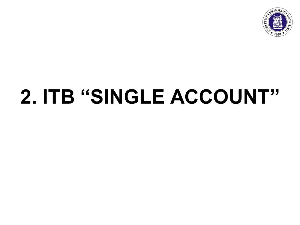 2. ITB SINGLE ACCOUNT