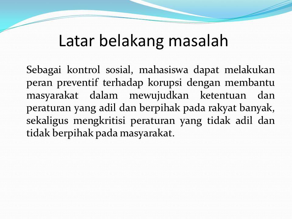 Referensi Disarikan dari Modul Sosialisasi Anti Korupsi BPKP tahun 2005 oleh Mohamad Risbiyantoro, Ak., CFE (PFA pada Deputi Bidang Investigasi BPKP).