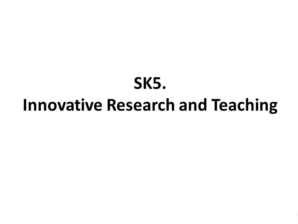 """SK5. Innovative Research and Teaching """"Melayani semua dengan jiwa Kegotongroyongan – untuk menggapai Kesejahtteraan bersama – dan meraih Keunggulan"""""""