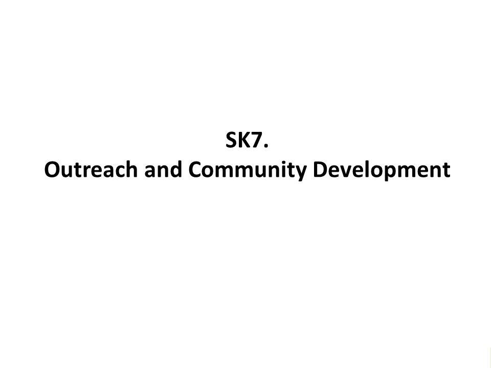 """SK7. Outreach and Community Development """"Melayani semua dengan jiwa Kegotongroyongan – untuk menggapai Kesejahtteraan bersama – dan meraih Keunggulan"""""""