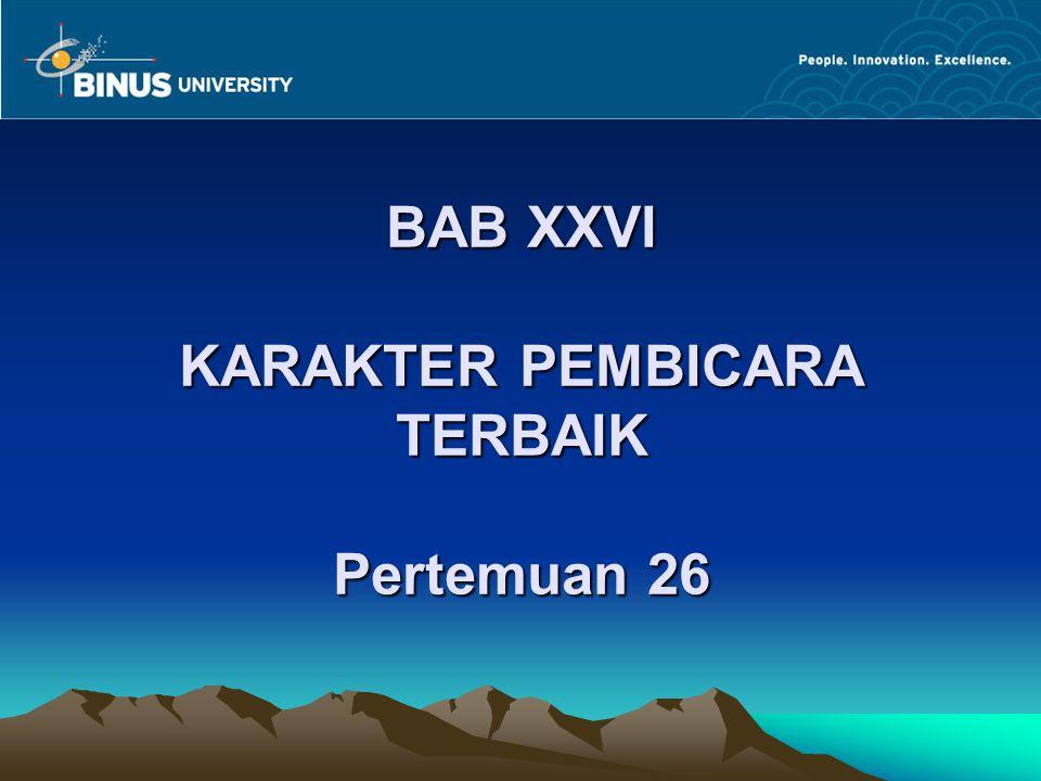 BAB XXVI KARAKTER PEMBICARA TERBAIK Pertemuan 26