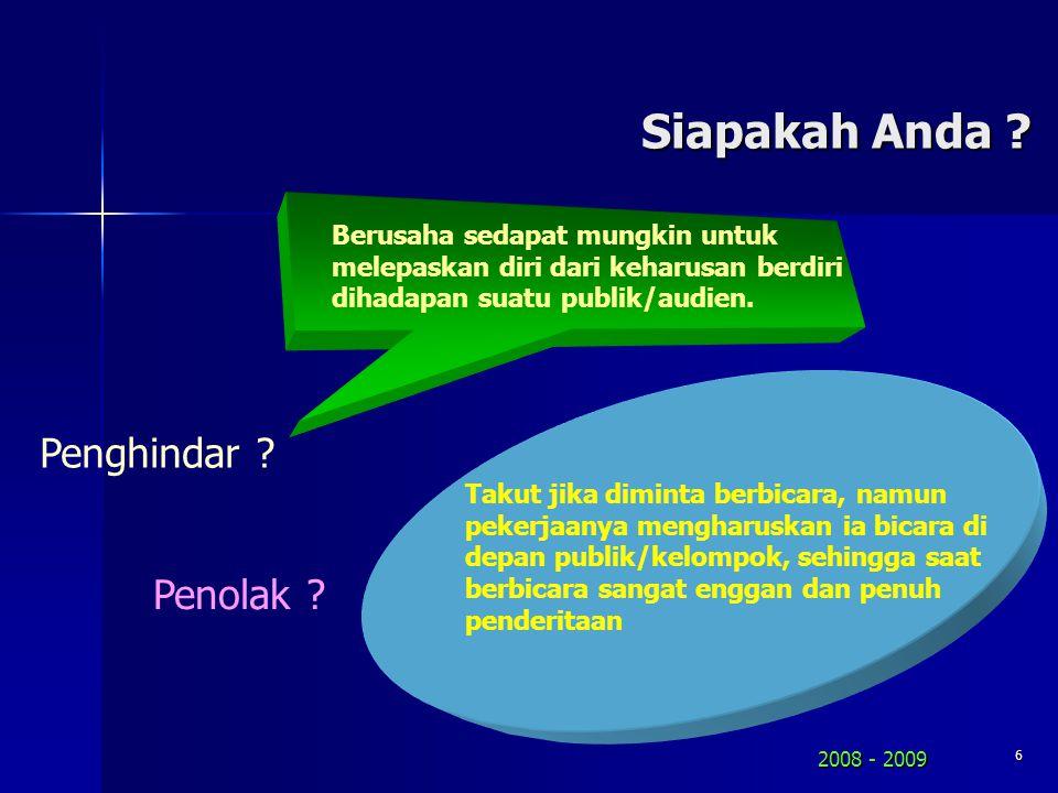 2008 - 2009 5 Apa yang perlu diperhatikan .