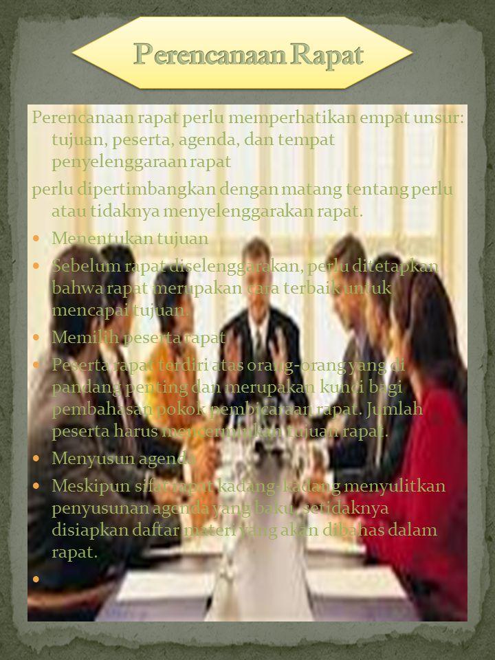 Menurut sifatnya, rapat dibedakan dalam tiga klasifikasi: rapat yang baik, rapat yang buruk, dan rapat yang tidak perlu. Rapat yang baik mempunyai cir