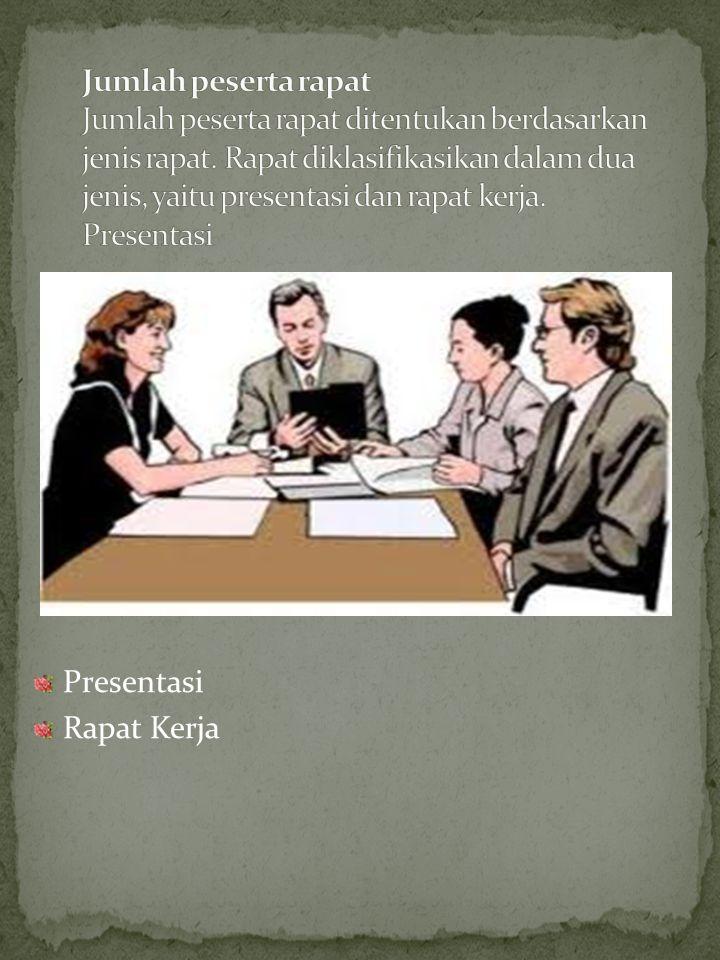 Melakukan pengecekan untuk memastikan bahwa agenda telah diterima oleh peserta rapat. Rapat diselenggarakan tepat pada waktu yang telah ditetapkan tan