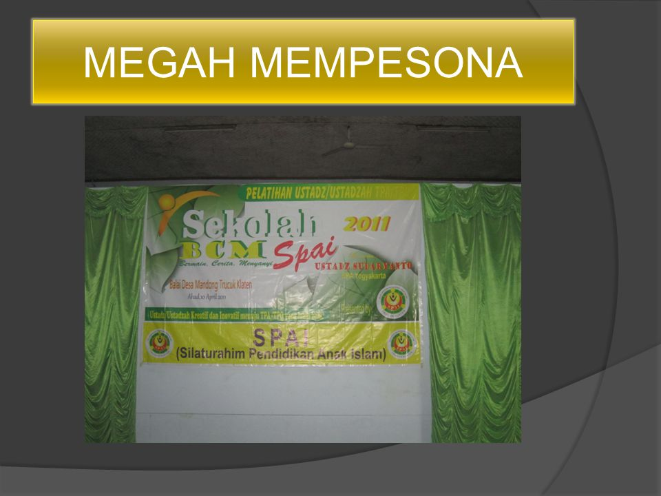 MEGAH MEMPESONA