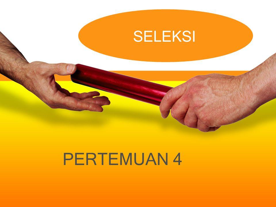 PERTEMUAN 4 SELEKSI