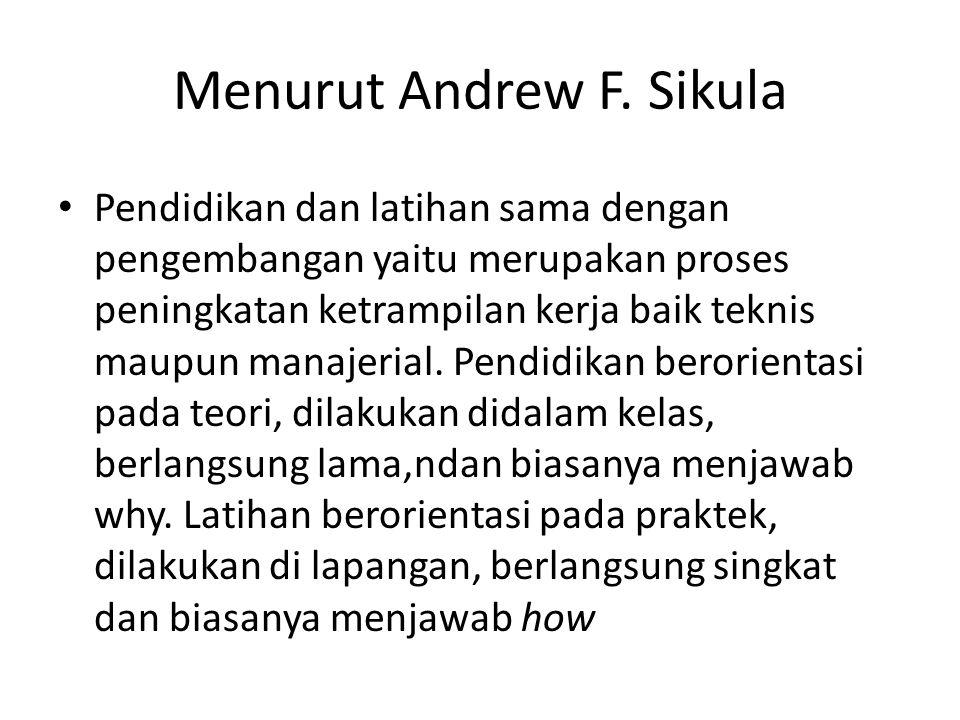 Menurut Andrew F.