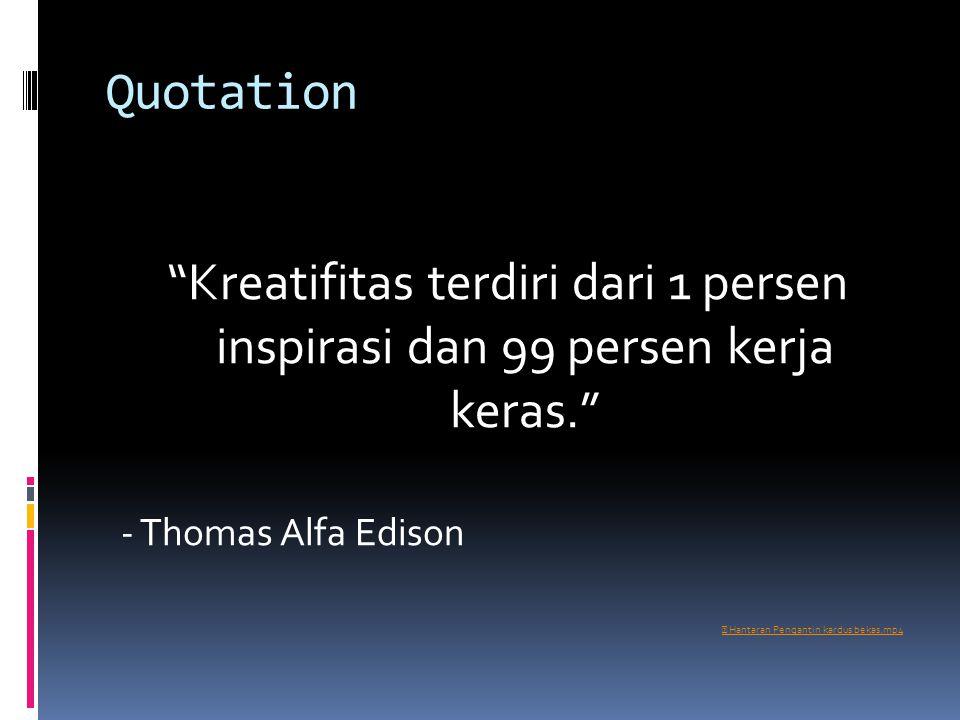 """Quotation """"Kreatifitas terdiri dari 1 persen inspirasi dan 99 persen kerja keras."""" - Thomas Alfa Edison ▶ Hantaran Pengantin kardus bekas.mp4"""