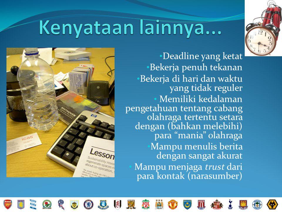 Terlebih karena memang perkembangan olahraga di industri media di Indonesia kian pesat!!!