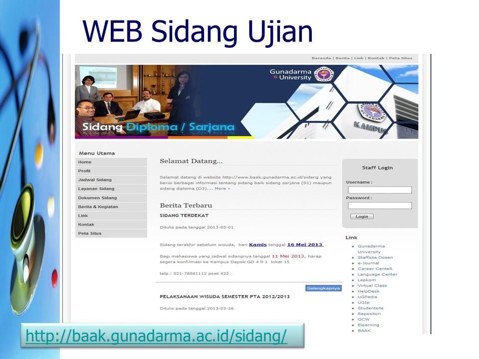WEB Sidang Ujian http://baak.gunadarma.ac.id/sidang/