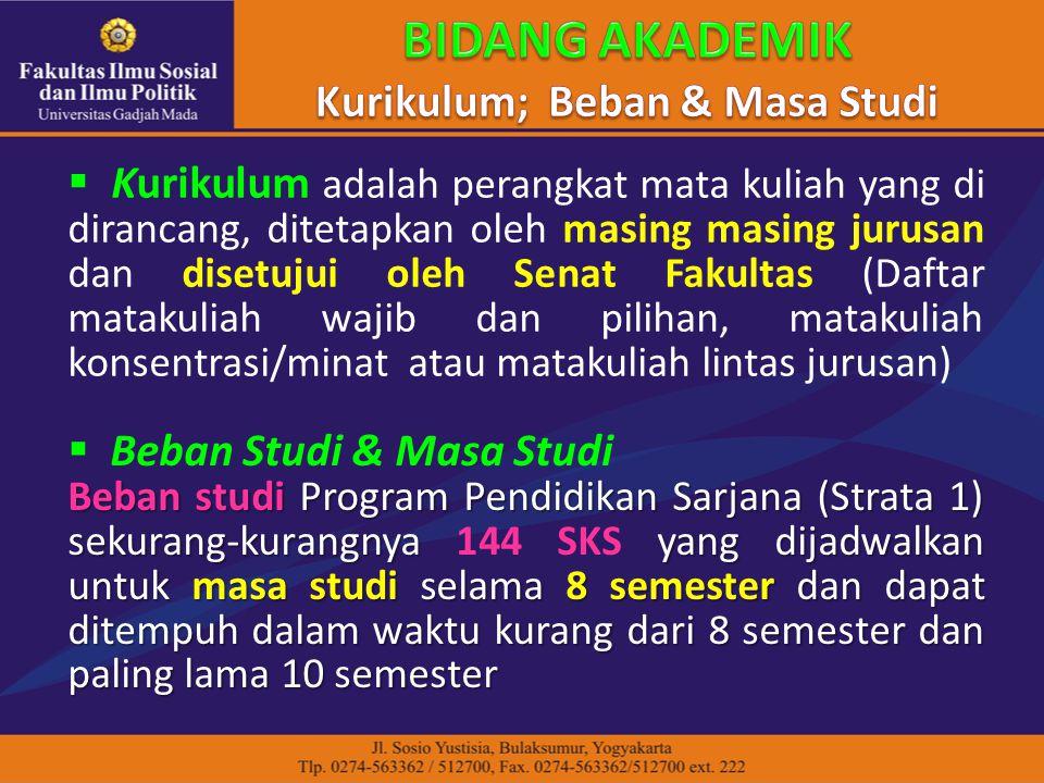  Kurikulum adalah perangkat mata kuliah yang di dirancang, ditetapkan oleh masing masing jurusan dan disetujui oleh Senat Fakultas (Daftar matakuliah