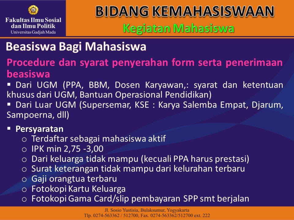 Procedure dan syarat penyerahan form serta penerimaan beasiswa  Dari UGM (PPA, BBM, Dosen Karyawan,: syarat dan ketentuan khusus dari UGM, Bantuan Op