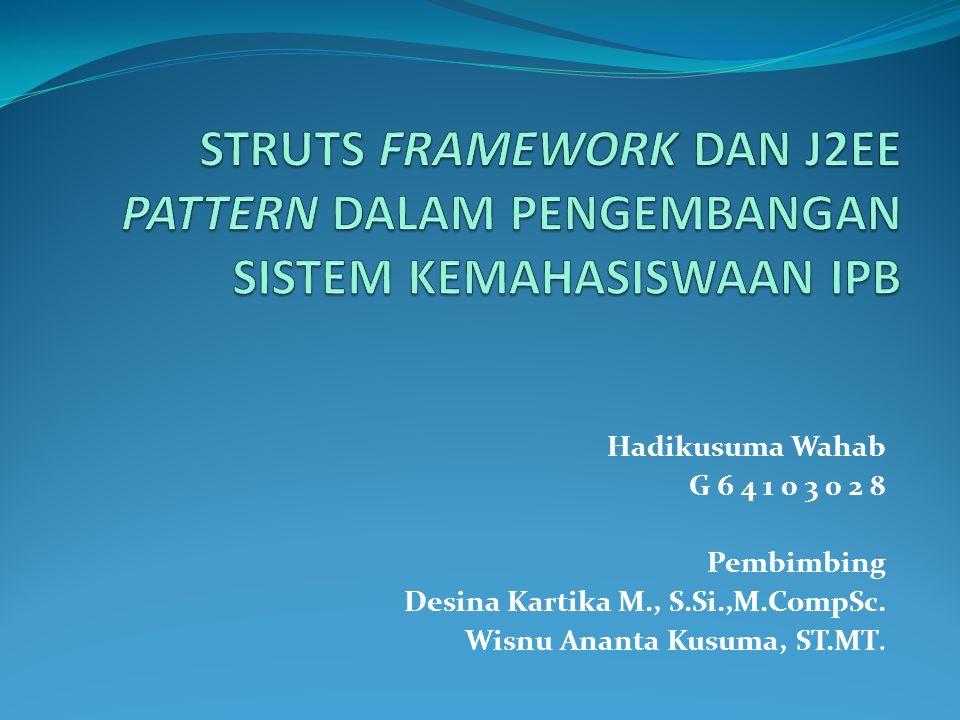 Hadikusuma Wahab G 6 4 1 0 3 0 2 8 Pembimbing Desina Kartika M., S.Si.,M.CompSc.