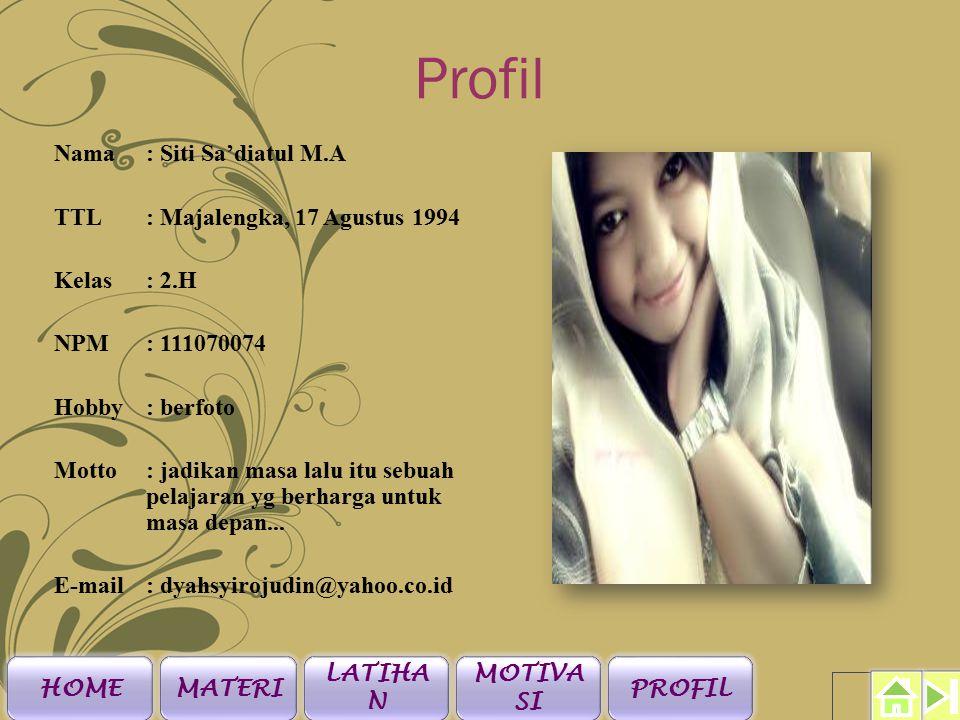 Profil Nama: Rosa Rosdianita TTL: Cirebon, 27 September 1991 Kelas: 2.H NPM: 111070265 Hobby: Dengerin musik Motto: Bertahan itu lebih baik daripada menyerah tanpa menuai hasil.