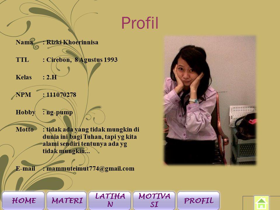 Profil Nama: Siti Sa'diatul M.A TTL: Majalengka, 17 Agustus 1994 Kelas: 2.H NPM: 111070074 Hobby: berfoto Motto: jadikan masa lalu itu sebuah pelajaran yg berharga untuk masa depan...