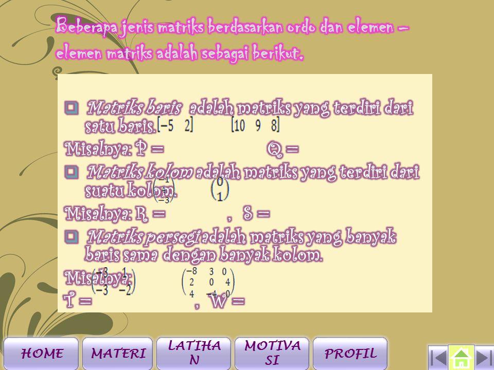 LATIHAN 5.Diketahui matriks P = dan Q =.